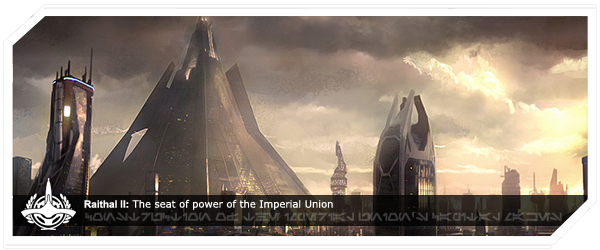 Raithal II: Seat of power for the Imperial Union